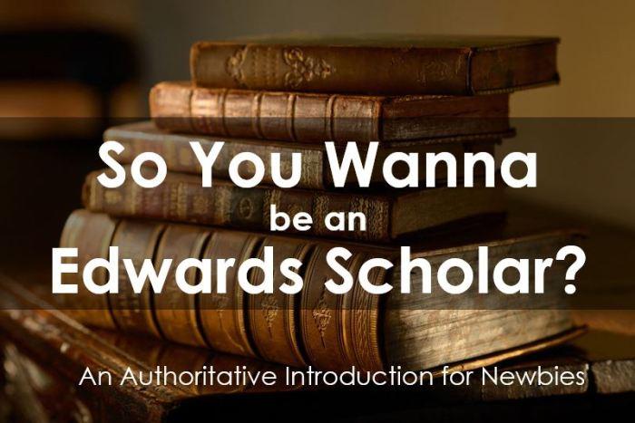 Edwards Scholar